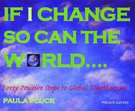 Paula Pluck,   Bodel Rikys,   Villamor Cruz If I Change, So Can the World