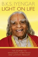 B.,K. S. Iyengar Light on Life