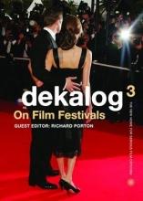 Porton, Richard Dekalog 03 - On Film Festivals