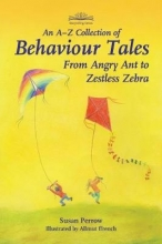 Perrow, Susan A-Z Collection of Behaviour Tales, An