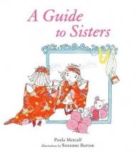 Metcalf, Paula Guide to Sisters