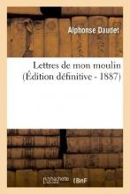Daudet, Alphonse Lettres de Mon Moulin (Ed. Definitive)