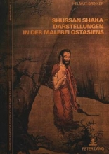 Helmut (Universitat Zurich and Spencer Museum of Art) Brinker Shussan Shaka-Darstellungen in Der Malerei Ostasiens
