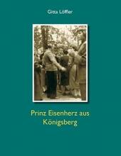 Löffler, Gitta Prinz Eisenherz aus Königsberg