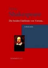 Shakespeare, William Die beiden Edelleute von Verona oder Die beiden Veroneser.