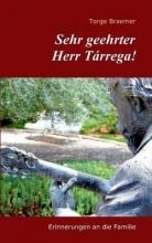 Braemer, Torge Sehr geehrter Herr Tárrega!