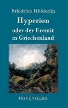 Friedrich Hölderlin Hyperion oder der Eremit in Griechenland