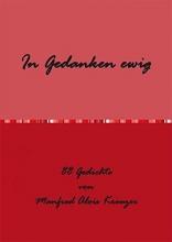 Kreuzer, Manfred Alois In Gedanken ewig