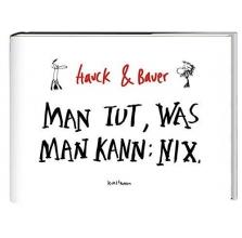 Hauck, Elias Man tut, was man kann: Nix