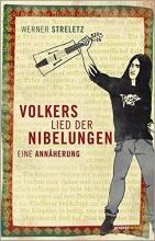 Streletz, Werner Volkers Lied der Nibelungen