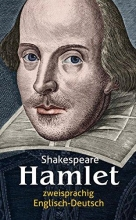 Shakespeare, William Hamlet. Shakespeare. Zweisprachig: Englisch-Deutsch