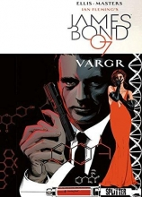 Ellis, Warren James Bond 01. VARGR