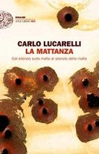 Carlo  Lucarelli La mattanza