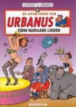 Willy  Linthout De avonturen van Urbanus Ferm gedraaide loeren