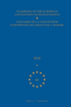 Council of Europe , Conseil de l`Europe , Yearbook of the European Convention on Human Rights Annuaire de la convention européenne des droits de l`homme, Volume 61 (2018)