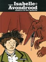 Tardi, J. Isabella en het monster