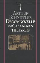 Arthur Schnitzler , Droomnovelle en Casanova`s thuisreis