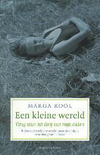 Marga  Kool Een kleine wereld (POD)