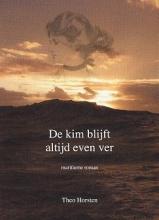 T. Horsten , De Kim blijft altijd even ver