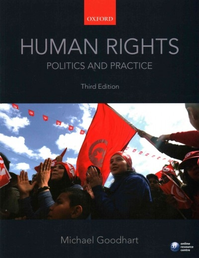 Michael (Associate Professor of Political Science, University of Pittsburgh, USA) Goodhart,Human Rights: Politics and Practice