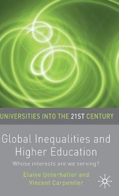 Elaine Unterhalter,   Vincent Carpentier,Global Inequalities and Higher Education