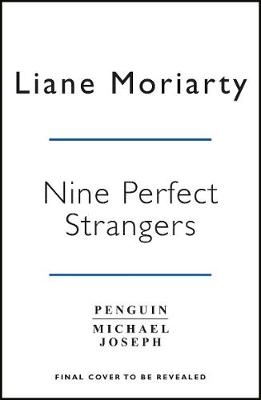 Moriarty, Liane,Nine Perfect Strangers