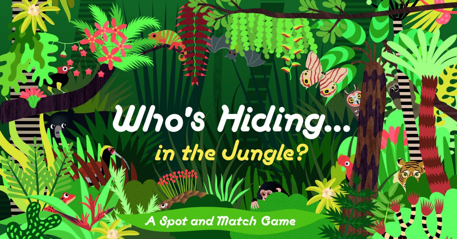 Caroline Selmes,Who`s Hiding in the Jungle?