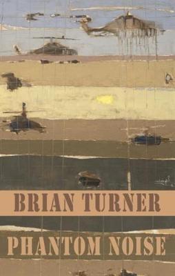 Brian Turner,Phantom Noise