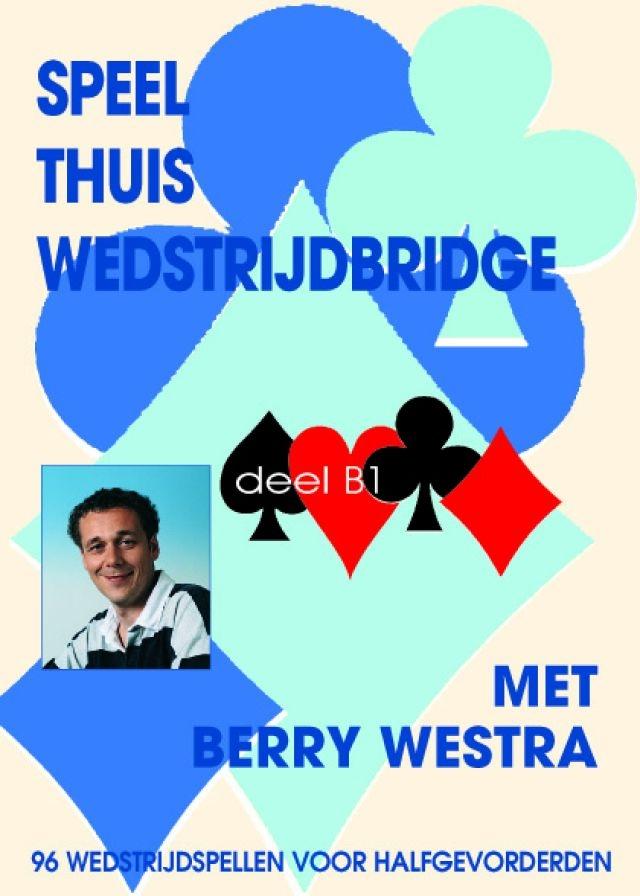 B. Westra,Speel thuis wedstrijdbridge B1