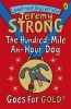 Strong, Jeremy, Hundred-Mile-an-Hour Dog Goes for Gold!