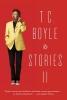 Boyle, T. Coraghessan, T.C. Boyle Stories II