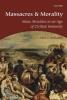 Bellamy, Alex J., Massacres and Morality