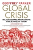 Parker Geoffrey, Global Crisis