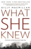 Macmillan, Gilly, What She Knew