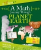 Anne Rooney, A Math Journey Through Planet Earth (engelstalig)