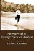 Parker, Richard B., Memoirs of a Foreign Service Arabist