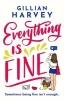 Gillian Harvey, Everything is Fine