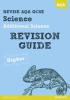 Saunders, Nigel, Revise AQA: GCSE Additional Science A Revision Guide Higher