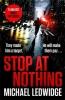 Michael Ledwidge, Stop At Nothing