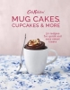 Cath Kidston,   Anna Burges-Lumsden, Cath Kidston Mug Cakes, Cupcakes and More!