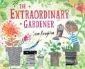 Boughton, Sam, Extraordinary Gardener