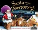 Smallman, Steve, Santa is Coming to Peterborough