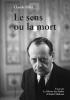 Pillet, Claude, Le sens ou la mort