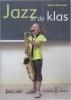 <b>Suzan Overmeer</b>,Jazz in de klas