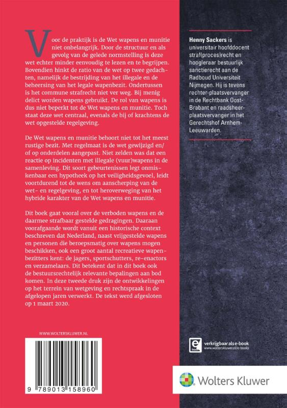 H.J.B. Sackers,Wet wapens en munitie