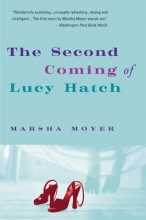 Moyer, Marsha The Second Coming of Lucy Hatch