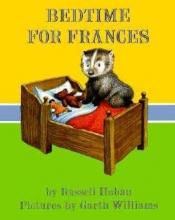 Hoban, Russell Bedtime for Frances