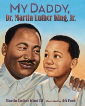 King, Martin Luther My Daddy, Dr. Martin Luther King, Jr.