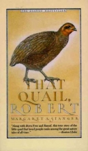 Stanger, Margaret That Quail, Robert