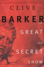 Barker, Clive The Great and Secret Show